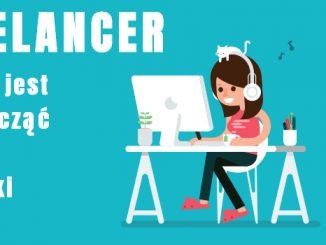 Jak zostać Freelancerem