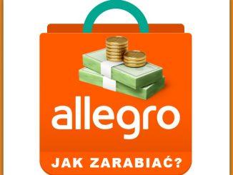 Jak zarabiać na Allegro