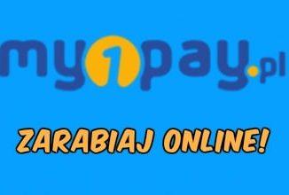 MYPAY - opinie - jak zarabiać