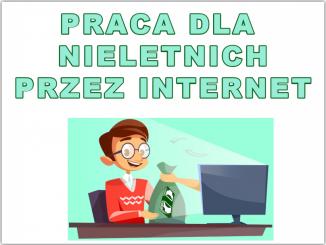 Praca dla nieletnich przez internet